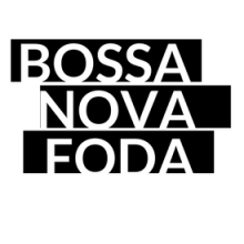 Blog Bossa Nova Foda
