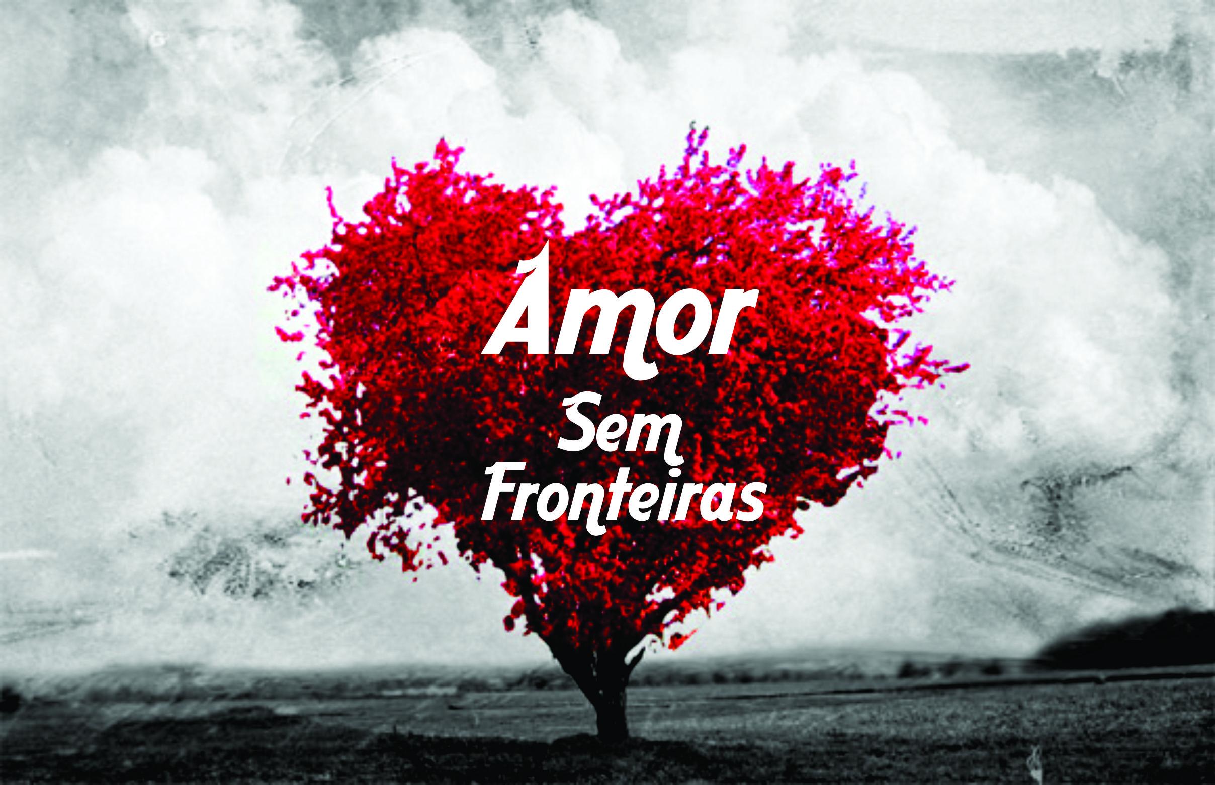 Amor sem fronteiras